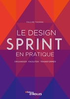 P.Thomas - Le Design Sprint en pratique