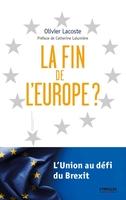 O.Lacoste - La fin de l'Europe ?