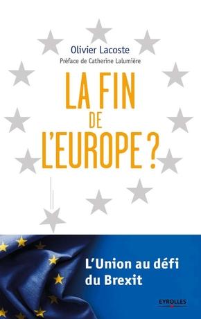 O.Lacoste- La fin de l'Europe ?