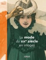 G.Milleret - La mode du xixe siècle en images