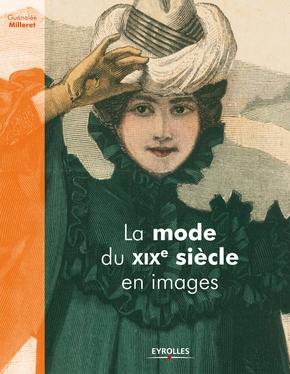 G.Milleret- La mode du xixe siècle en images