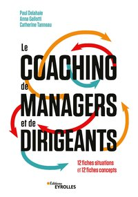 Le coaching de managers et de dirigeants