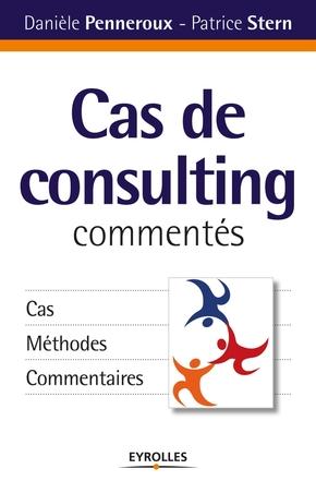 Penneroux, Daniele; Stern, Patrice- Cas de consulting commentés