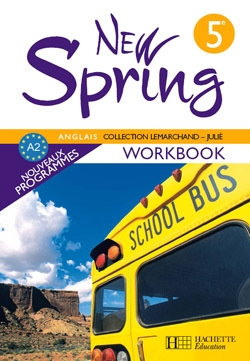 New Spring - Anglais 5e - Workbook