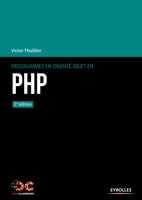 Thuillier, Victor - Programmez en orienté objet en PHP