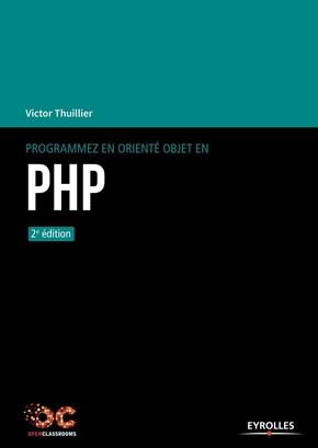Thuillier, Victor- Programmez en orienté objet en PHP