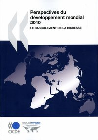 Perspectives du developpement mondial 2010