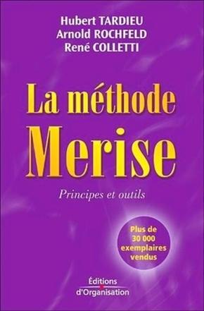 Hubert Tardieu, Arnold Rochfeld, René Colletti- La méthode merise