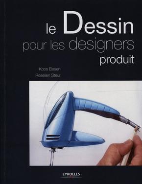 Koos Eissen, Roselien Steur- Le dessin pour les designers produit