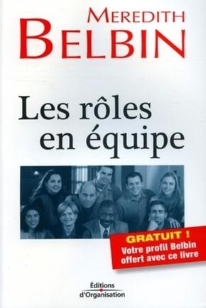 Meredith Belbin- Les rôles en équipe