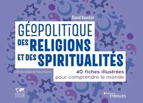 D.Vauclair- Géopolitique des religions et des spiritualités