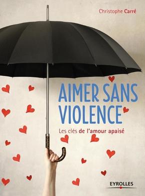 C.Carré- Aimer sans violence