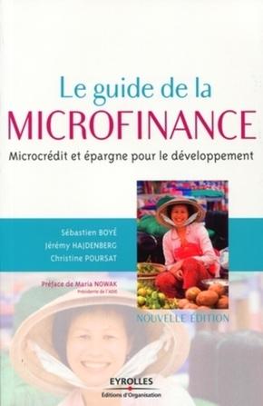 Sébastien Boyé, Jérémy Hajdenberg, Christine Poursat, David MUNNICH, Alix PINEL- Le guide de la microfinance