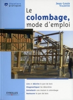 Jean-Louis Valentin - Le colombage, mode d'emploi