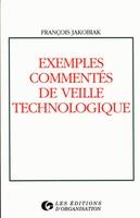 F. Jakobiak - Exemples commentés de veille technologique