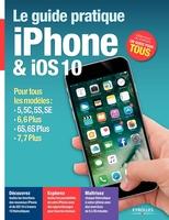 F.Neuman - Le guide pratique iPhone et iOS 10
