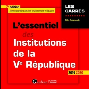 L'essentiel des institutions de la ve republique - 7e ed.