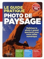 Ivan Roux - Photo de paysage le guide pratique