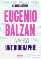 Eugenio balzan. 1874-1953. une biographie