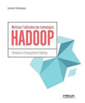 J.Chokogoue- Maîtrisez l'utilisation des technologies Hadoop
