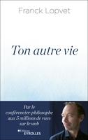 F.Lopvet - Ton autre vie