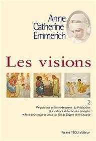 Les visions d'anne catherine emmerich - Tome 2