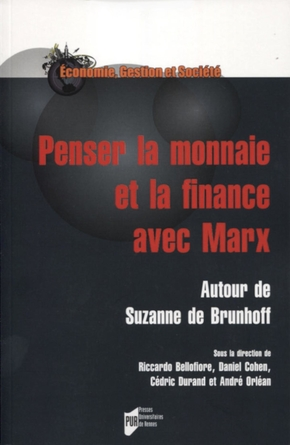 Penser La Monnaie Et La Finance Avec Marx Daniel Cohen Andre Librairie Eyrolles