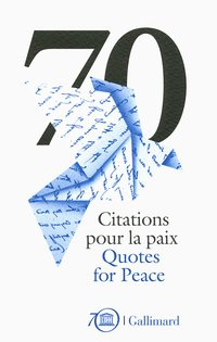 70 citations pour la paix - 70 quotes for peace
