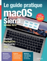 Fabrice Neuman - Le guide pratique macOS Sierra
