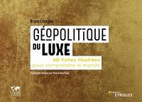 - Géopolitique du luxe