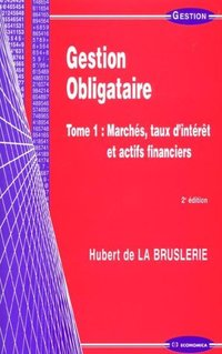 Gestion obligataire - Tome 1