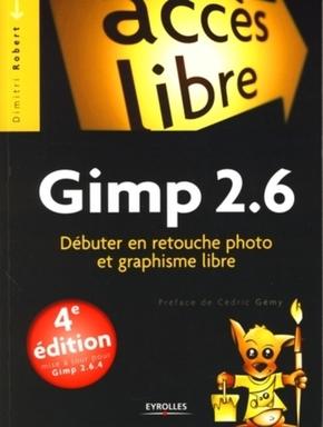 D.Robert- Gimp 2.6 débuter en retouche photo et graphisme libre