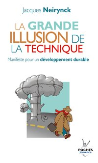 La grande illusion de la technique