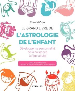 C.Cron- Le grand livre de l'astrologie de l'enfant