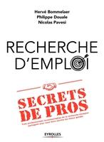 H.Bommelaer, N.Pavesi, P.Douale - Recherche d'emploi : secrets de pros
