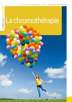 DOMINIQUE BOURDIN, SYLVIE BOURDIN-DARSONVAL - La chromothérapie