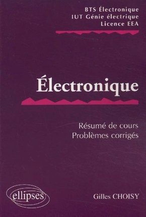 Electronique BTS - IUT - Licence EEA