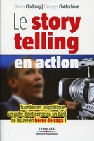 Olivier Clodong, Georges Chétochine - Le storytelling en action