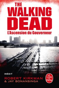 The Walking Dead - L'ascension du gouverneur