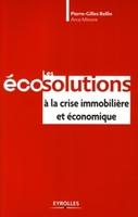 Pierre-Gilles Bellin, Arca MINORE - Les écosolutions  à la crise immobilière et économique