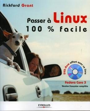 Rickford Grant- Passer a linux 100% facile avec 1 dvd rom