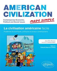 American civilization made simple - La civilisation américaine facile