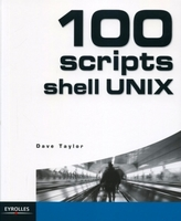 Dave Taylor - 100 scripts shell unix