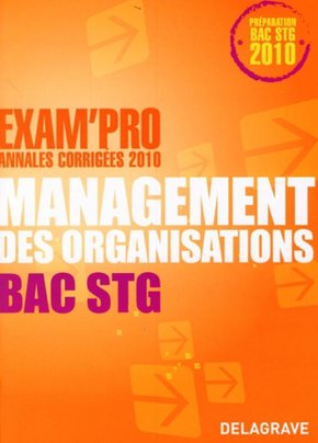 Exam'Pro - Bac STG - Management des organisations