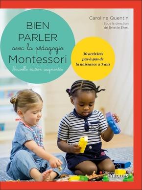 C.Quentin, B.Ekert- Bien parler avec Montessori (0-3 ans)
