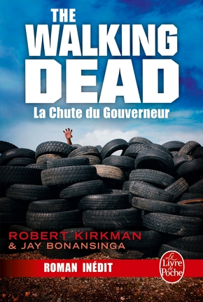 La chute du gouverneur (the walking dead, Tome 3)