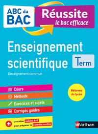 Abc du bac réussite enseignement scientifique term