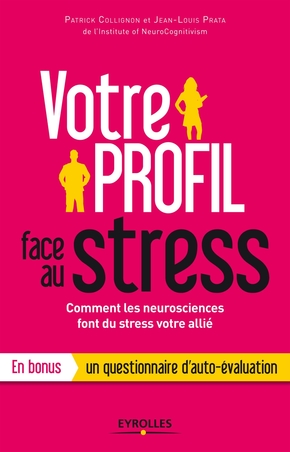Collignon/prata- Votre profil face au stress