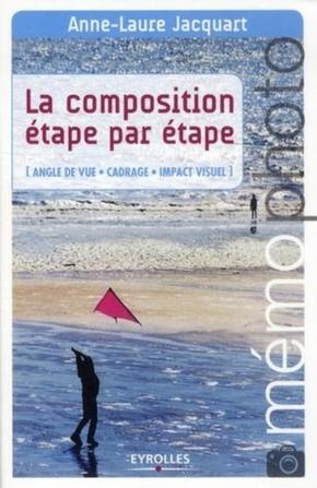 Jacquart, Anne-Laure- La composition étape par étape