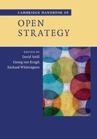 Cambridge handbook of open strategy